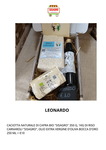 "Leonardo: CACIOTTA NATURALE DI CAPRA BIO ""SISAGRO"" 350 G, 1KG DI RISO CARNAROLI ""SISAGRO"", OLIO EXTRA VERGINE D'OLIVA BOCCA D'ORO 250 ML = €10"